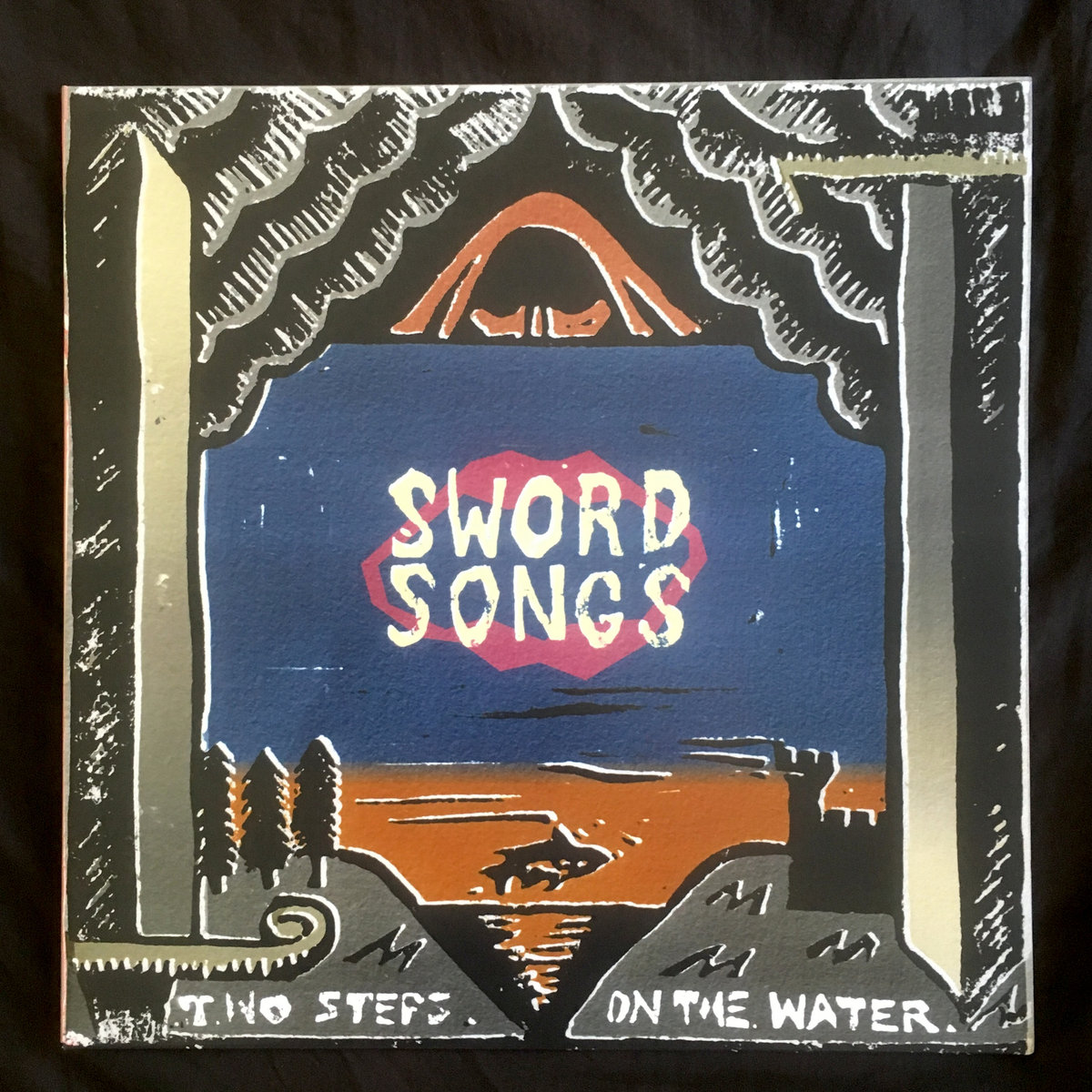Sword Songs | Two Steps on the Water