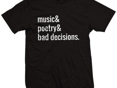 Bad Decisions t-shirt main photo