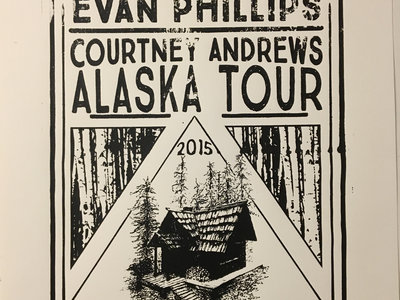 Evan Phillips & Courtney Andrews Alaska Tour Poster (2015) main photo