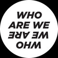 Who Are We Who We Are image