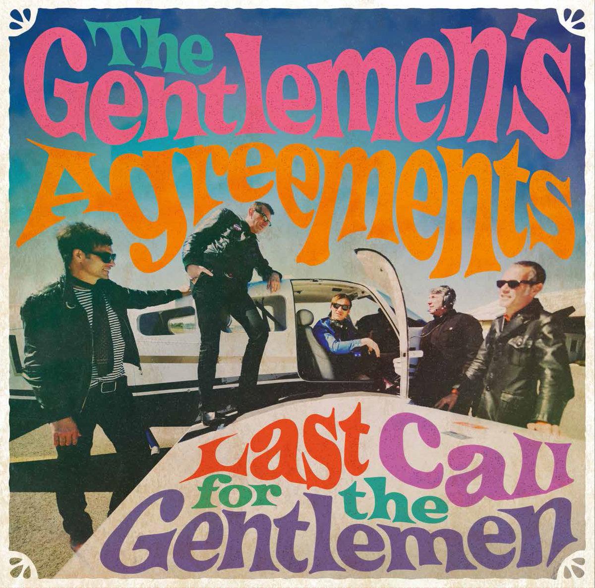 Last Call For The Gentlemen The Gentlemens Agreements