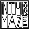 In This Maze image