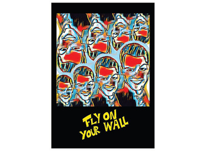 Fly on Your Wall Limited Poster main photo
