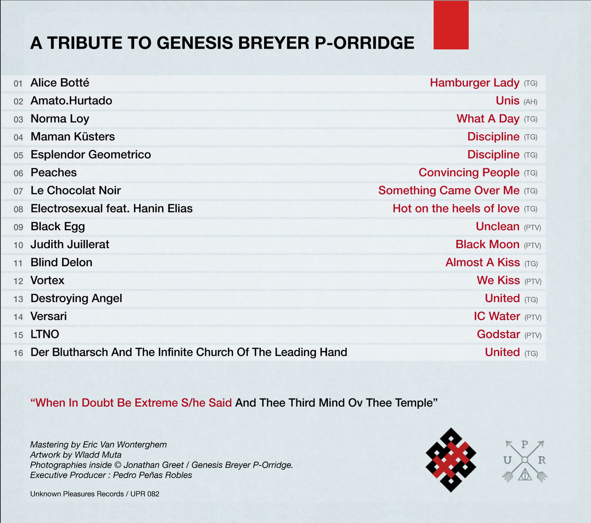 A tribute to genesis breyer p orridge upr082 unknown pleasures a benefit compilation for genesis p orridge musical pioneer cultural engineer wrecker of civilization anti pope of the temple ov psychic youth and also m4hsunfo