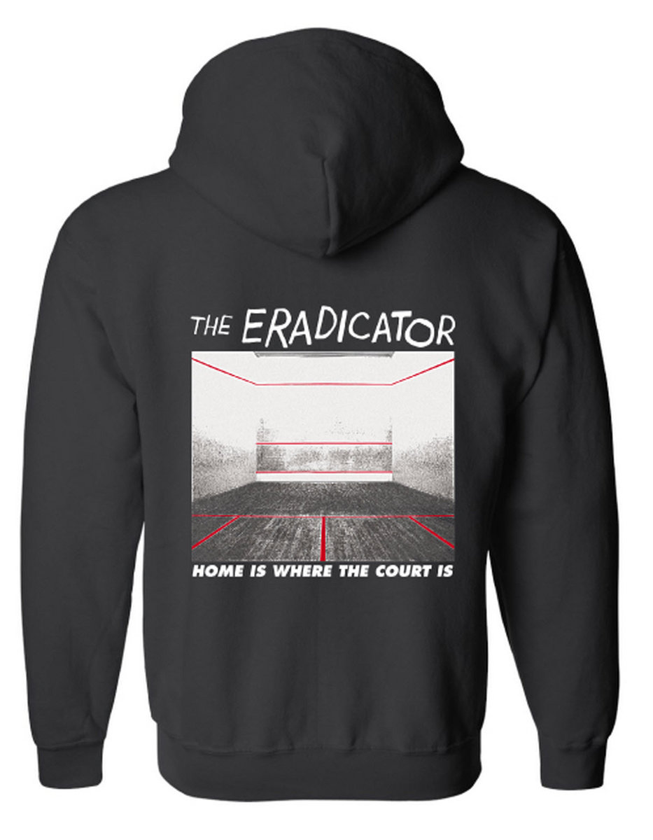 The eradicator home is where the court is zip up hoodie black hoodie front with white ink back with white and red ink comes with free digital download malvernweather Images