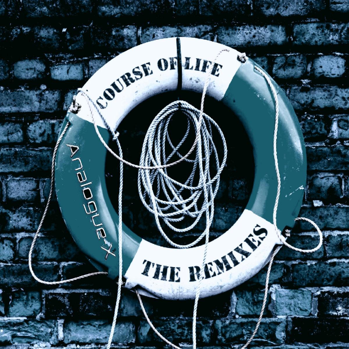 Course of Life - The Remixes | Analogue-X