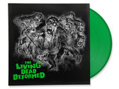 DEFORMER - The Living Dead Deformed (limited edition green vinyl + free download) photo