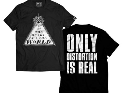 At the Heart of the World - Only Distortion is Real T-shirt main photo