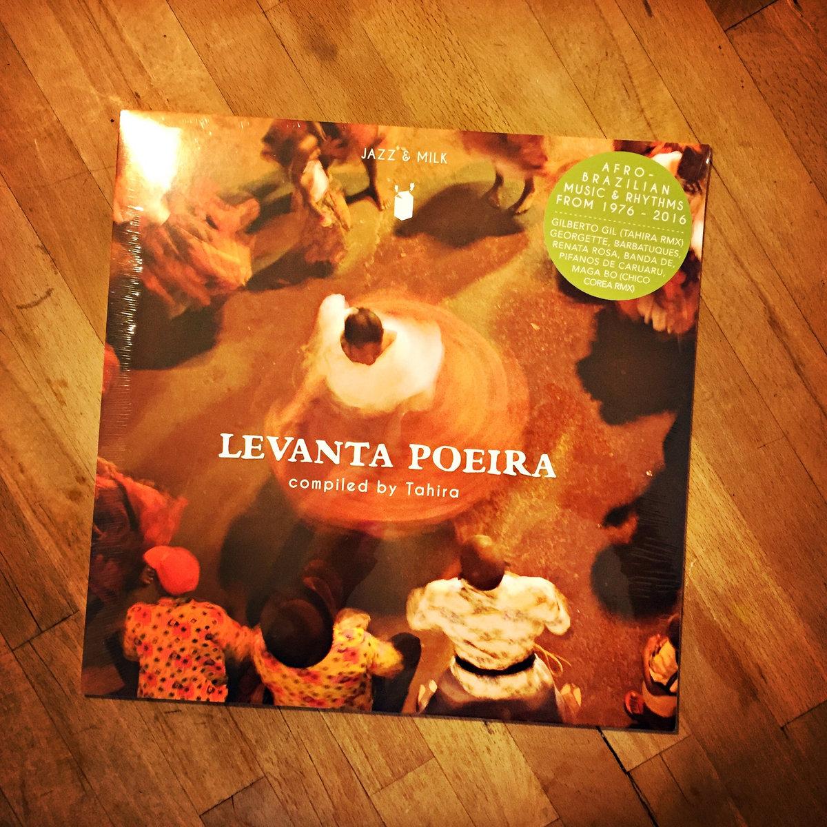 Levanta Poeira - Afro-Brazilian music & rhythms from 1976