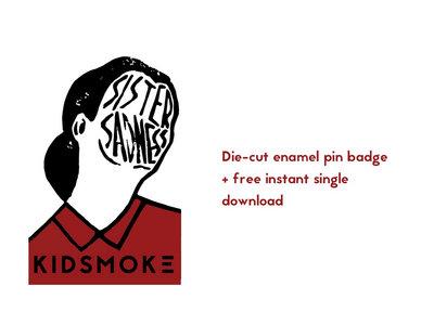 Sister Sadness Enamel pin-badge + free instant single download main photo