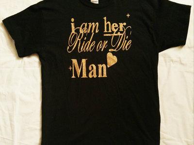 i am Ride or Die Man main photo