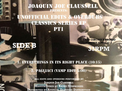 A Special Joaquin Joe Claussell Presents: Unofficial Edits & Overdubs Classic EP PT1 main photo