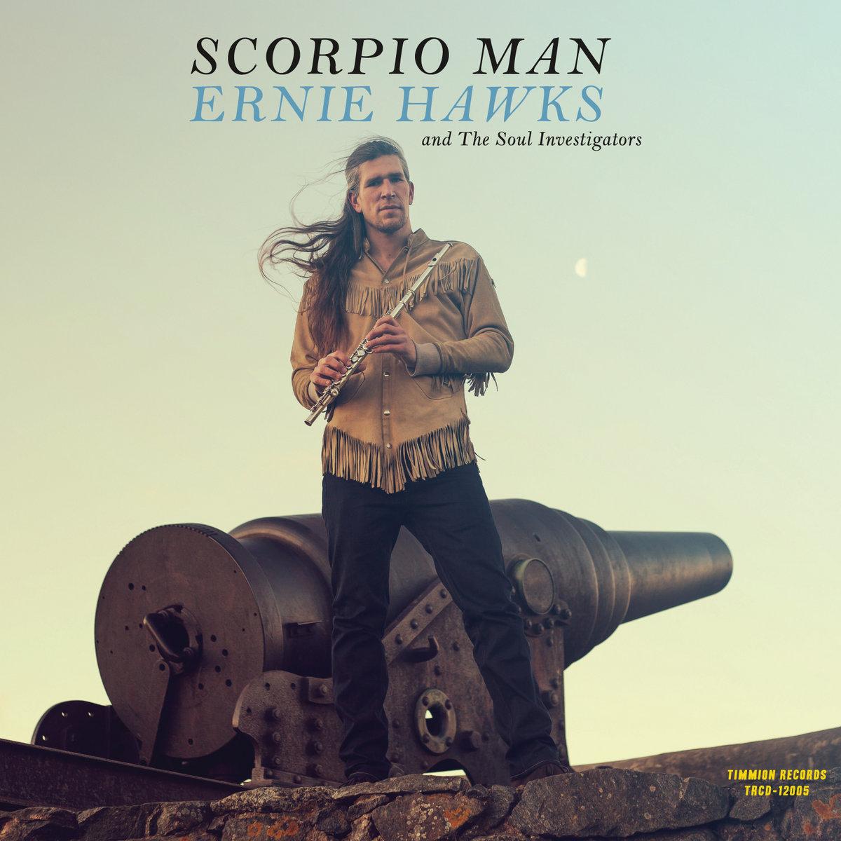 Scorpio Man Theme   Ernie Hawks and The Soul Investigators