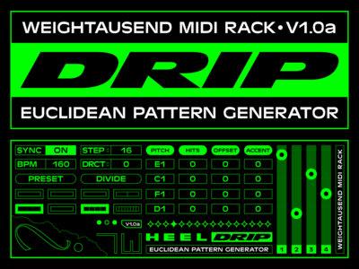WEIGHTAUSEND MIDI RACK | DRIP v1.0a main photo