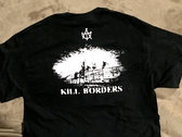 "All Torn Up! - ""Borders Kill"" shirt photo"
