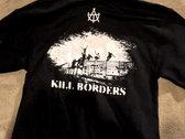 "All Torn Up! hoodie - ""Borders Kill"" /  ""Kill Borders"" photo"