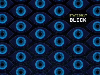 STATION 17 - Blick - Vinyl (incl. CD) w/ Datashock, Faust, Großkopf & Kranemann, Günther Schickert main photo