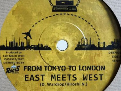"East Meets West ""FROM TOKYO TO LONDON"" 7 inch main photo"