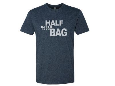 Half in the Bag T-Shirt main photo
