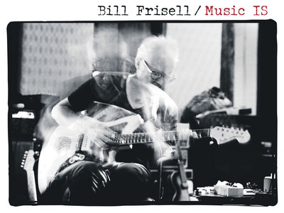 """""""Ron Carter"""" from Bill Frisell - Music IS main photo"""