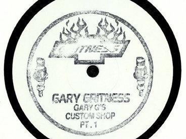 "Gary Gritness - Gary G's Custom Shop Part 1 (Limited 12"") main photo"