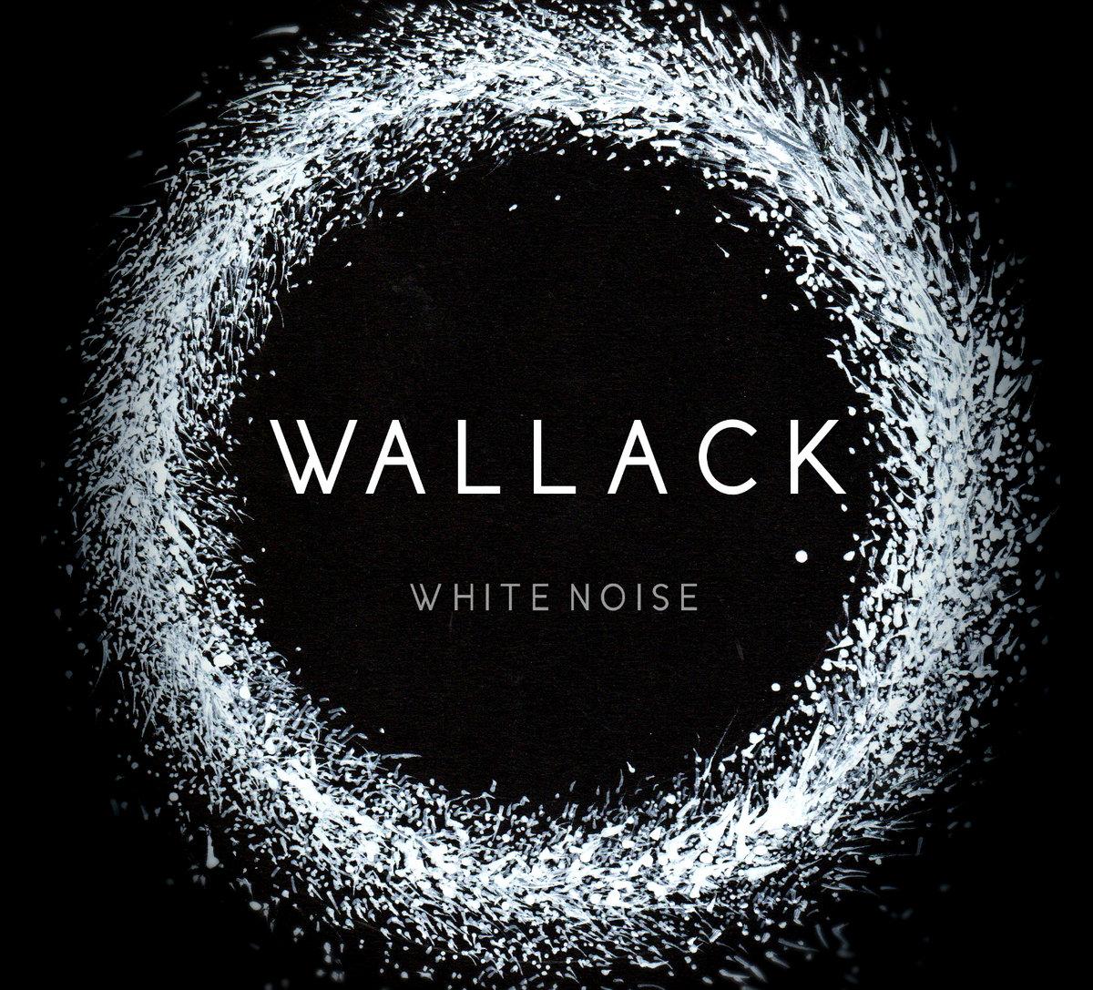 White Noise | Wallack