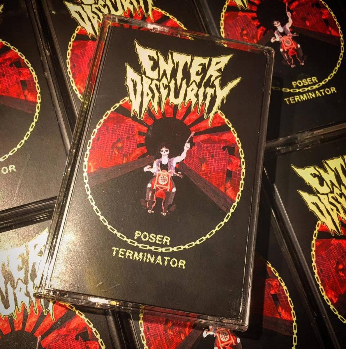 Poser Terminator   Enter Obscurity