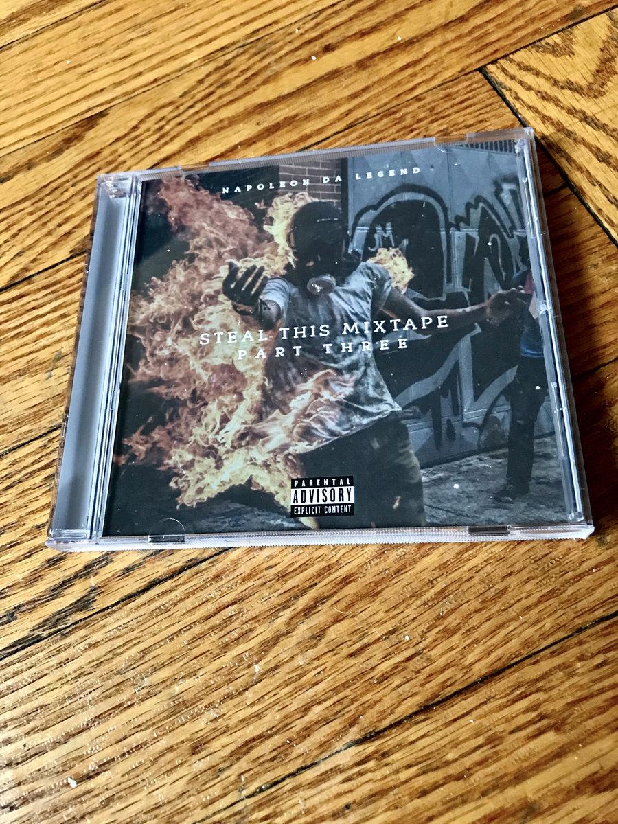Steal This Mixtape 3 | Napoleon Da Legend