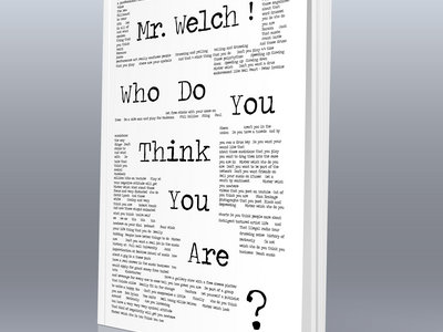 Mr. Welch! Who do you think you are? main photo