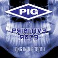 <PIG> vs. Primitive Race image