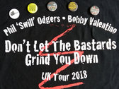 DON'T LET THE BASTARDS GRIND YOU DOWN! T-shirt & Set of Badges photo