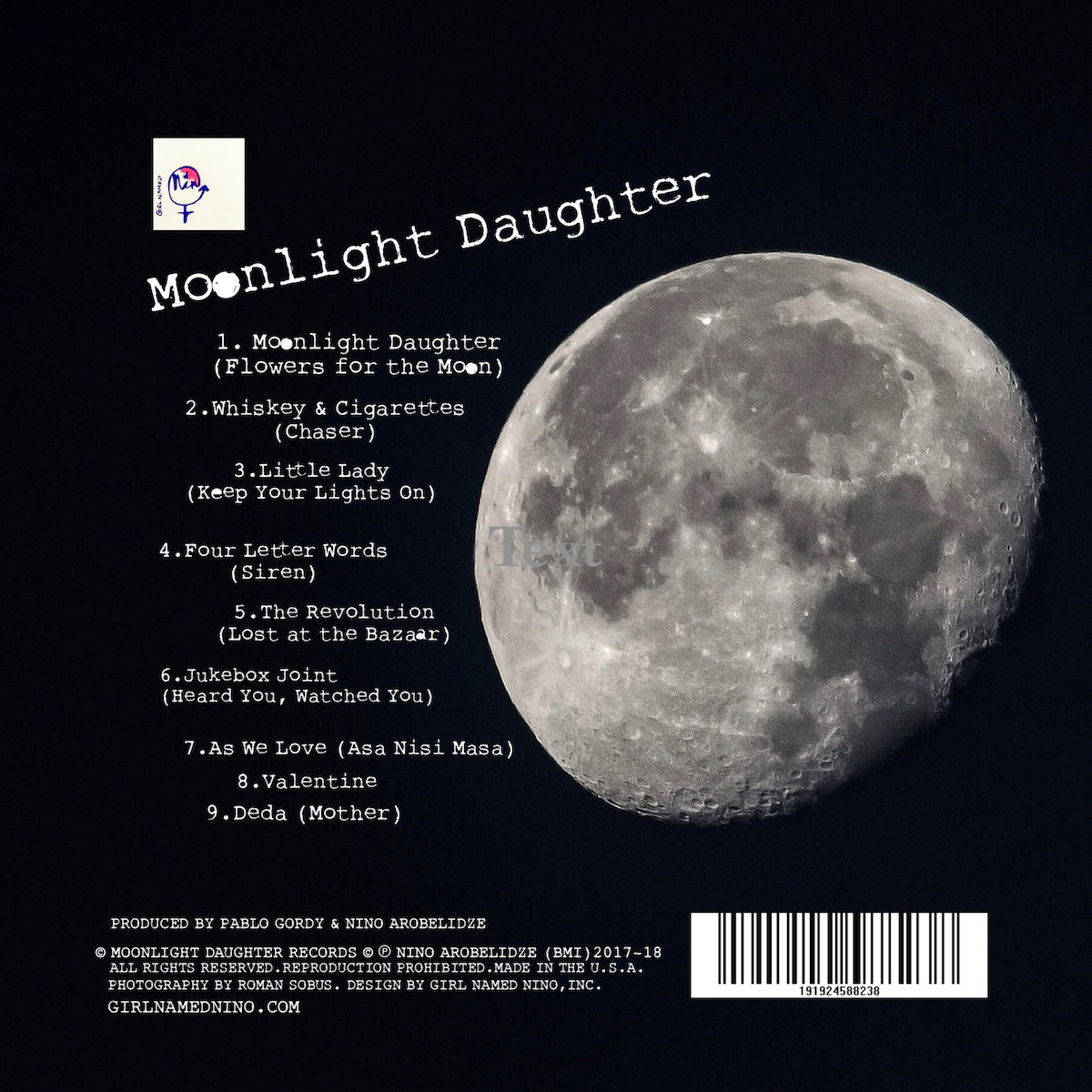 This Is Moonlight Daughter My Third Full Length Studio Aland My First Release As Girl Named Nino It Was Written And Recorded Over The Period Of