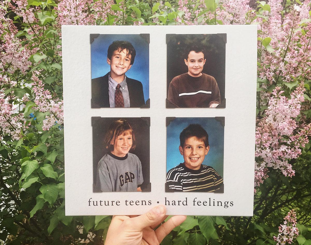 Hard Feelings | Future Teens