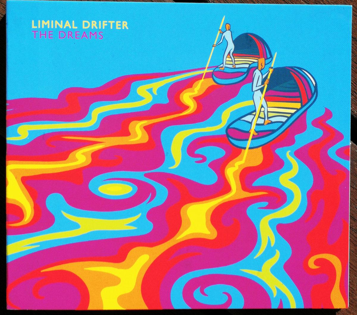 The Dreams   Liminal Drifter