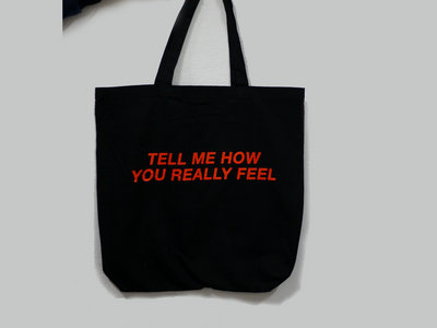 Tell Me How You Really Feel TOTE BAG main photo