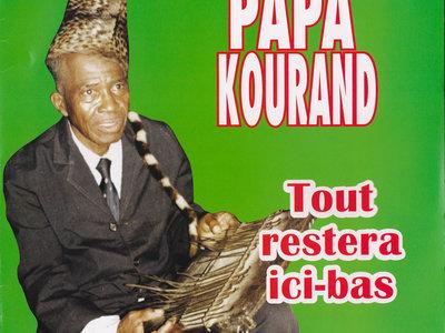 Papa Kourand  'Tout Restera Ici Bas' main photo