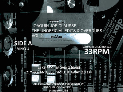 "Joaquin Joe Claussell - The Unofficial Edits & Overdubs Special Advanced Edition Vol.2-Vinyl 1 - 12"" Vinyl Release. main photo"