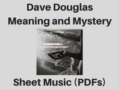 Dave Douglas | Meaning and Mystery | Sheet Music (PDF) main photo