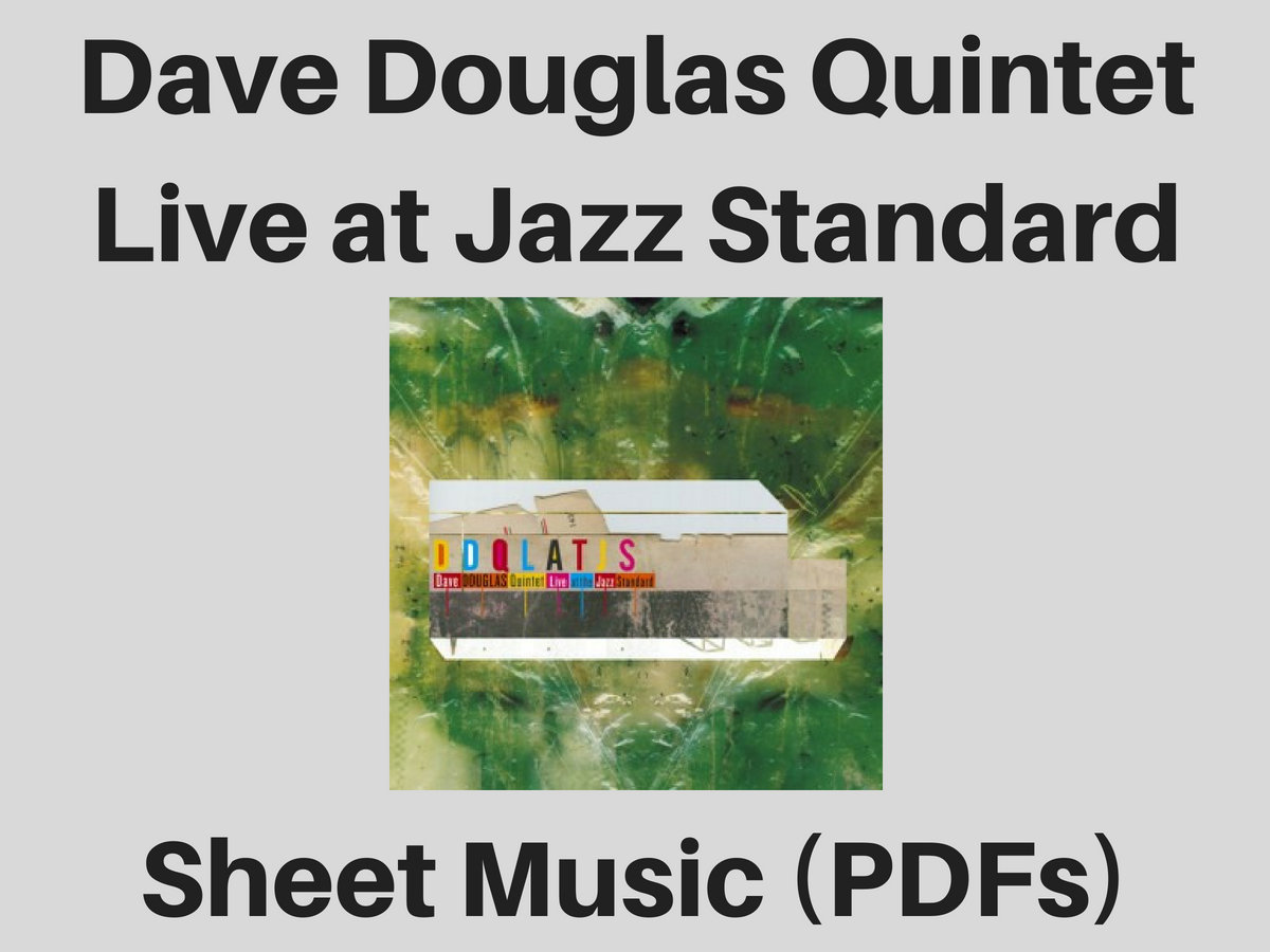 Dave Douglas Quintet Live At Jazz Standard Sheet Music Pdf Sheet Music You can read this before where do i live? dave douglas quintet live at jazz