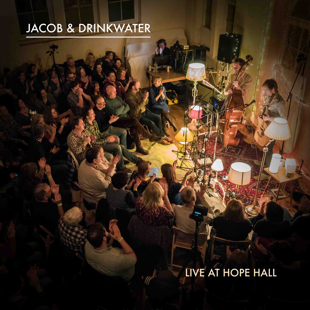 Live at Hope Hall - Jacob & Drinkwater   Lukas Drinkwater