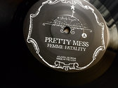 "Pretty Mess 7"" Vinyl ($5 Sale - Free Shipping in USA) photo"