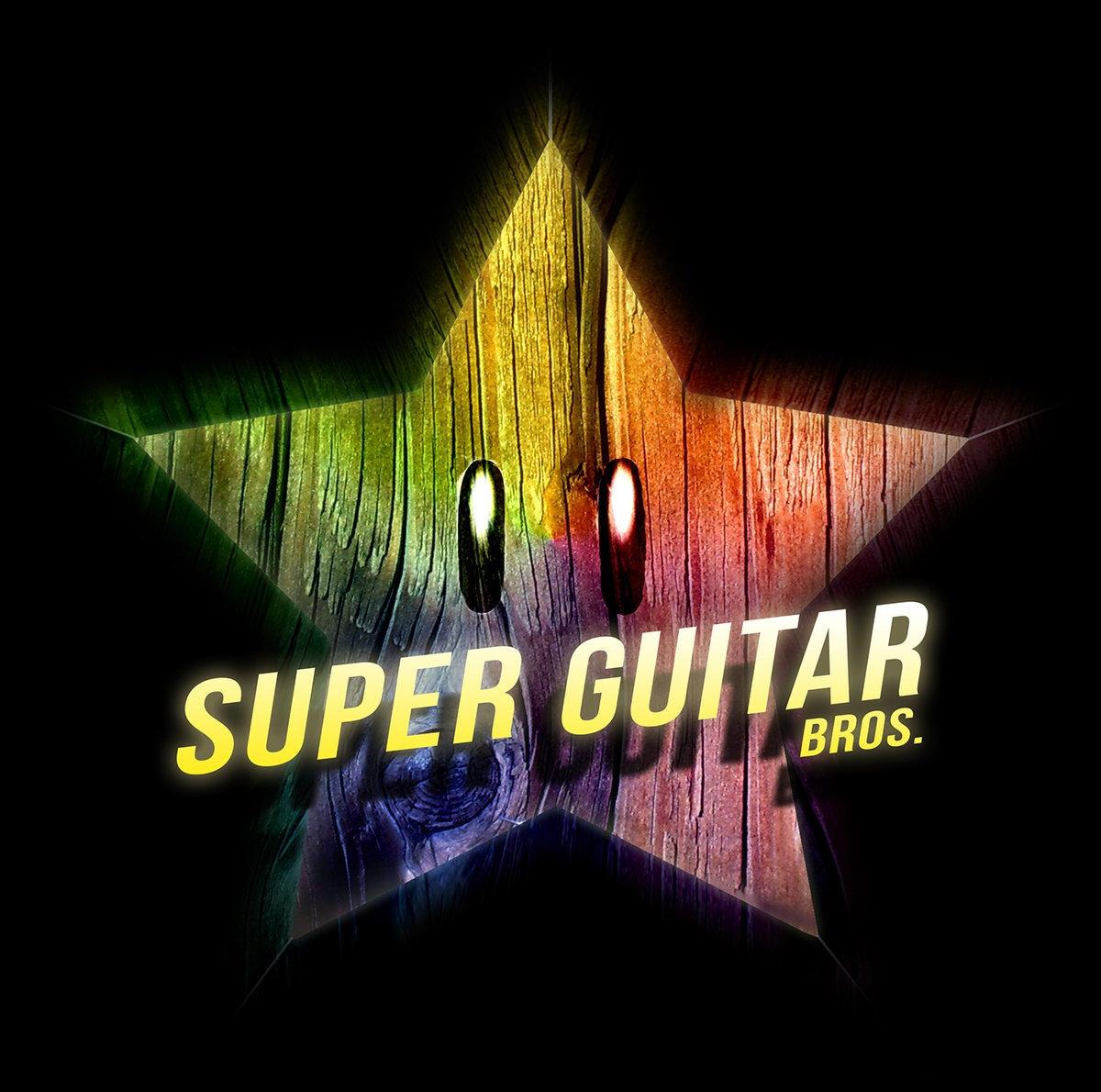 Super Guitar Bros | Super Guitar Bros