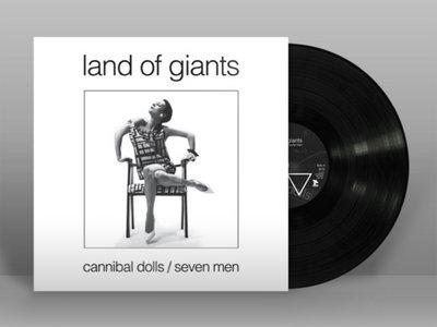 LAND OF GIANTS: Cannibal Dolls / Seven Men Vinyl main photo