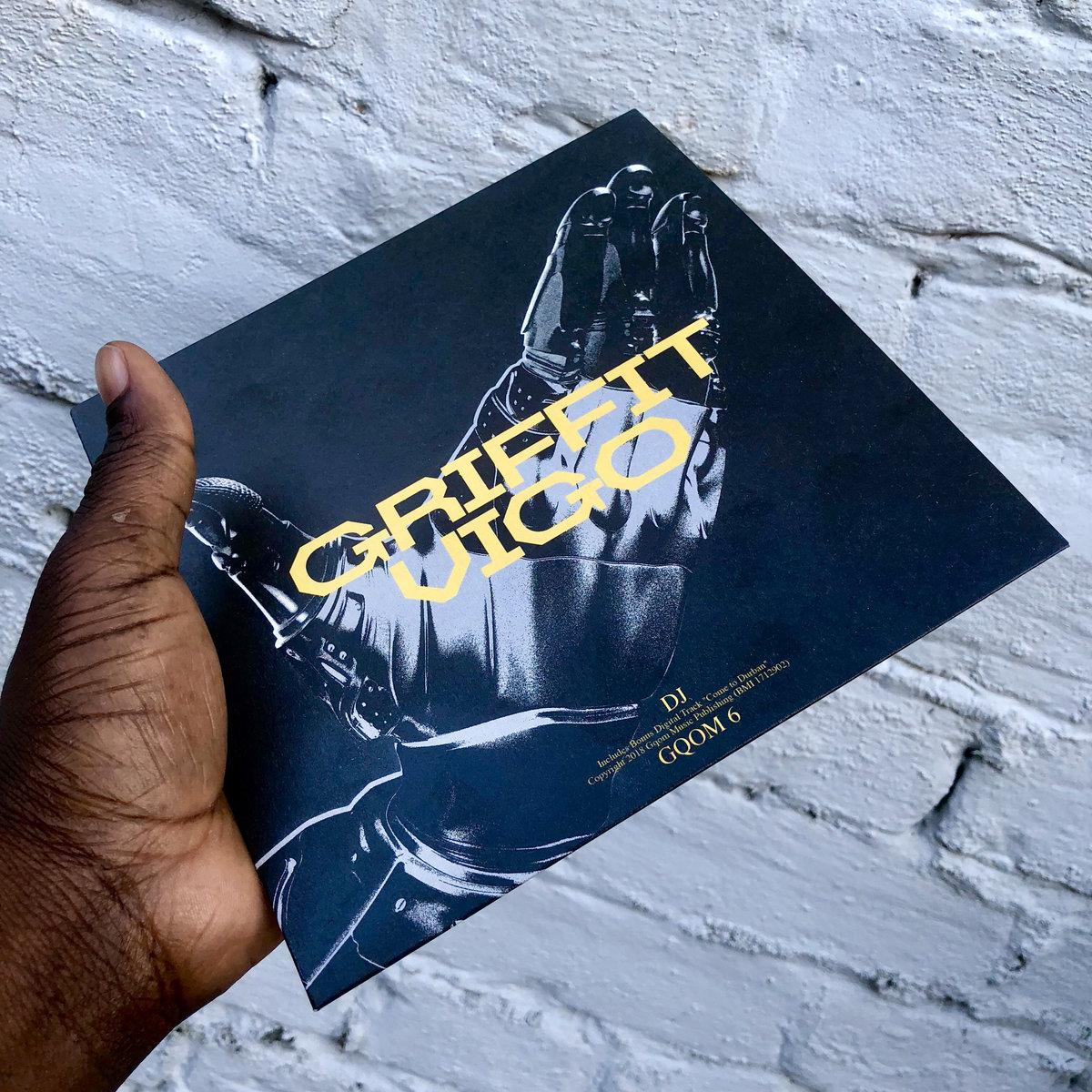 Griffit Vigo - DJ / Gqom 6 | GQOM OH!
