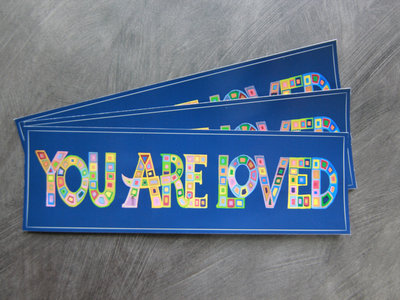 3 YOU ARE LOVED bumper stickers main photo