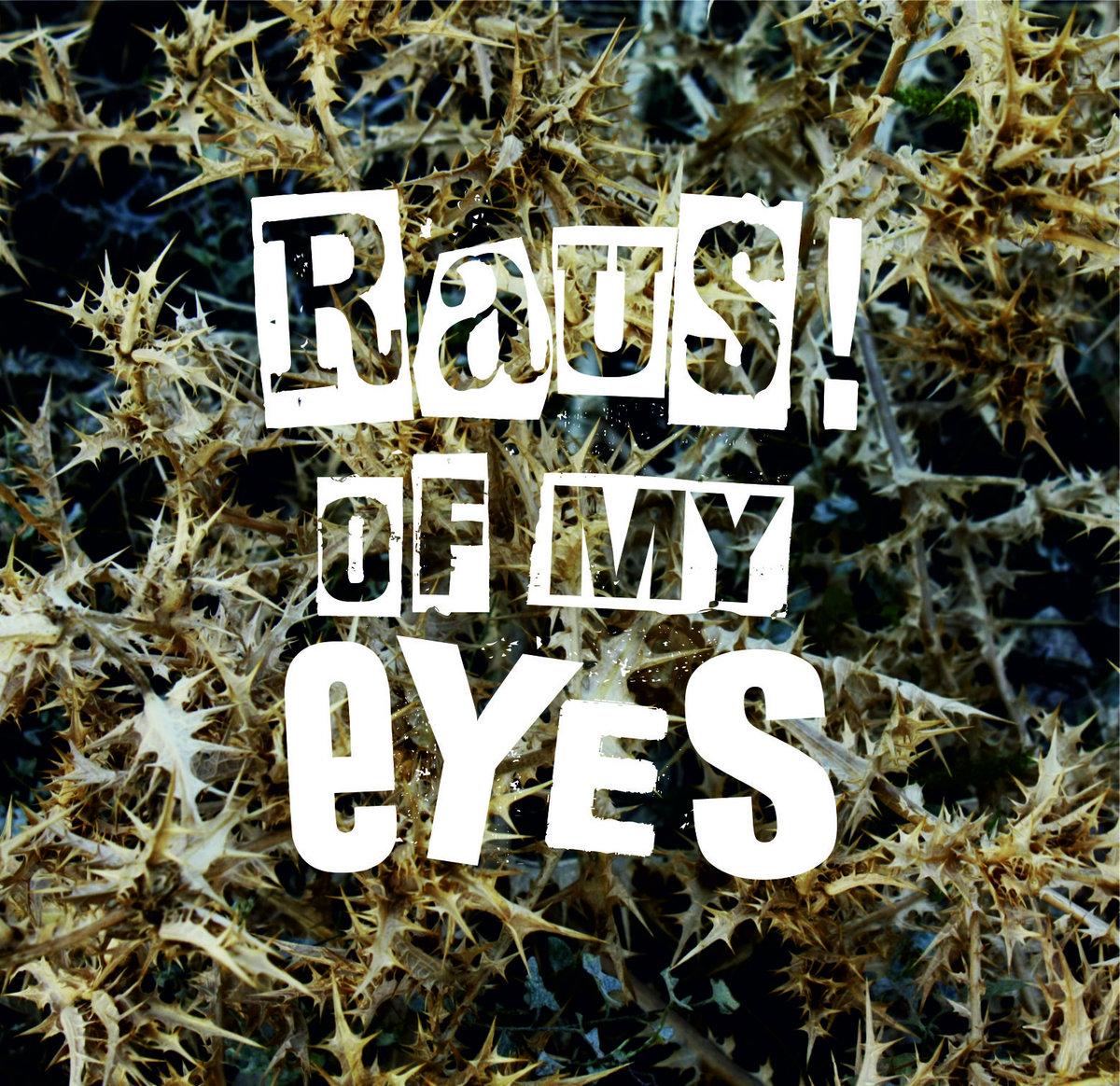 Betoniarka Raus Of My Eyes