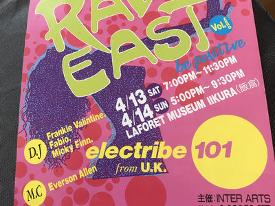 Flyer for Electribe 101 Japanese apperance at Rave East main photo