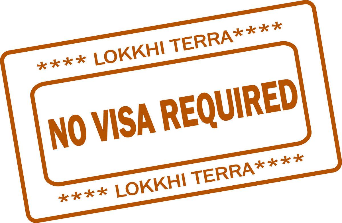No Visa Required | LoKkhi TeRra