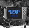 Shellshock Lullaby image