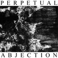 PERPETUAL ABJECTION image